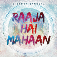 Raaja Hai Mahaan (Our King Is So Great) Sheldon Bangera