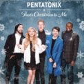 Free Download Pentatonix That's Christmas To Me Mp3