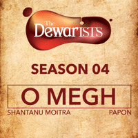 O Megh (The Dewarists, Season 4) Shantanu Moitra & Papon MP3