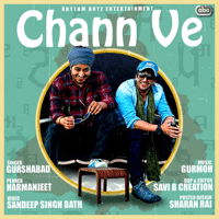 Chann Ve (with Gurmoh) Gurshabad