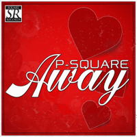 Away P-Square MP3