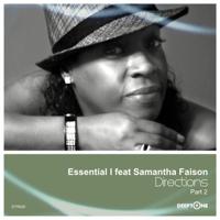 Directions Part 2 (Essential i's Deeper Mix) [feat. Samantha Faison] Essential I