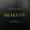 Free Download Danielle Bradbery Shallow (feat. Parker McCollum) Mp3