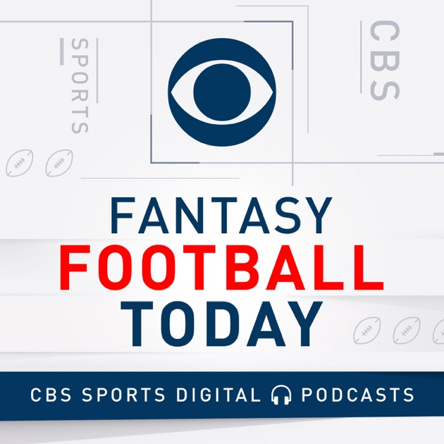 Fantasy Football Today Podcast by CBS Sports on Apple Podcasts