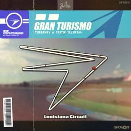 Gran Turismo by Curren$y & Statik Selektah on Apple Music