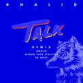 Free Download Khalid, Megan Thee Stallion & Yo Gotti Talk (REMIX) Mp3