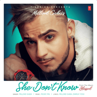 She Don't Know Millind Gaba MP3