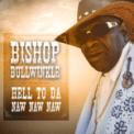 Free Download Bishop Bullwinkle Hell To Da Naw Naw Naw Mp3