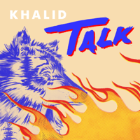Talk Khalid MP3