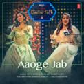 Free Download Neeti Mohan, Payal Dev & Aditya Dev Aaoge Jab (From