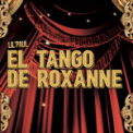 Free Download Lil' Paul El Tango De Roxanne (from