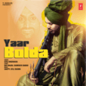Free Download Gitaz Bindrakhia Yaar Bolda Mp3