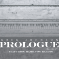 Free Download Greg Johnson Prologue (Da Jaunt) [feat. Hamilton Hardin] Mp3