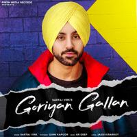 Goriyan Gallan (feat. Ginni Kapoor) Sartaj Virk