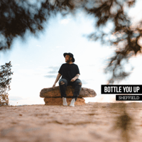 Bottle You Up Sheffield MP3