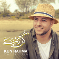 Kun Rahma (Long Version) Maher Zain