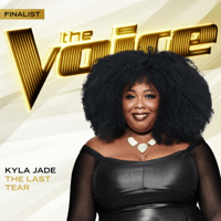 The Last Tear (The Voice Performance) Kyla Jade