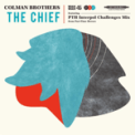 Free Download Colman Brothers The Chief Mp3