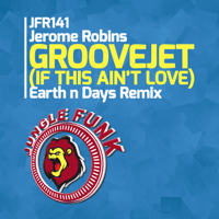 Groovejet (If This Ain't Love) [Earth n Days Remix] Jerome Robins