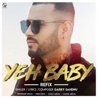 Yeh Baby (Refix Version) Garry Sandhu