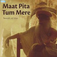 Maat Pita Tum Mere Sounds of Isha