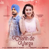 Chann De Varga (feat. Ravneet) Tanishq Kaur song