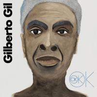 OK OK OK Gilberto Gil
