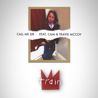Call Me Sir (feat. Cam & Travie McCoy) Train MP3