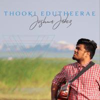 Thooki Edutheerae Joshua Jabez