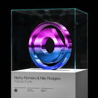 Future Funk Nicky Romero & Nile Rodgers