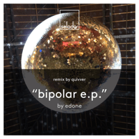 Bipolar (Quivver Remix) Edone MP3