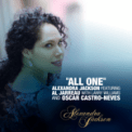 Free Download Alexandra Jackson All One (feat. Al Jarreau, Larry Williams & Oscar Castro-Neves) Mp3
