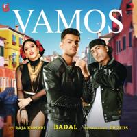 Vamos (feat. Dr. Zeus & Raja Kumari) Badal