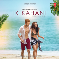 Ik Kahani Gajendra Verma song