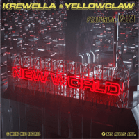 New World (feat. Krewella & Yellow Claw) VAVA