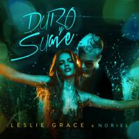 Duro y Suave Leslie Grace & Noriel