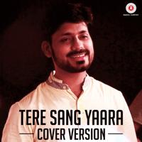 Tere Sang Yaara (Cover Version) Prashant Muzumdar