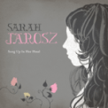 Free Download Sarah Jarosz Come On Up to the House Mp3