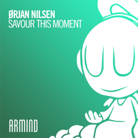 Savour This Moment (Extended Mix) Ørjan Nilsen MP3