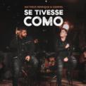 Free Download Matheus Henrique & Gabriel Se Tivesse Como (Acústico) Mp3
