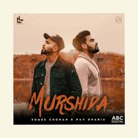 Murshida Somee Chohan & Pav Dharia MP3