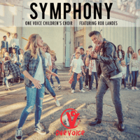 Symphony (feat. Rob Landes) One Voice Children's Choir song