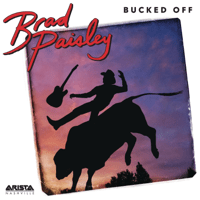 Bucked Off Brad Paisley MP3