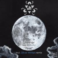 Feel (Oliver Winters Remix) [feat. Kintsuku] Strinner