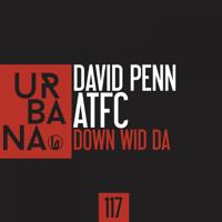 Down Wid Da David Penn & ATFC MP3