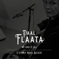 It's Only Make Believe Paal Flaata