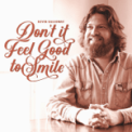 Free Download Kevin Galloway Don't It Feel Good to Smile Mp3