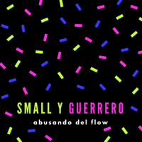 No Digas Que No Small & Guerrero MP3
