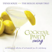 On a Clear Day (You Can See Forever) Denis Solee & The Beegie Adair Trio song