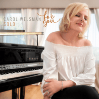 Someone to Watch over Me Carol Welsman